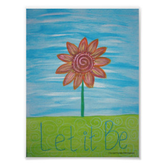 Let It Be Hippie Flower original painting Poster