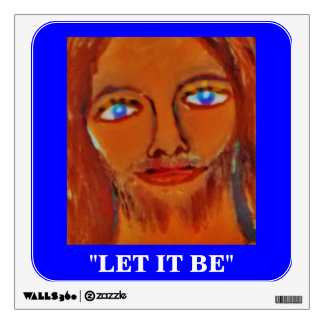 LET IT BE WALL STICKER