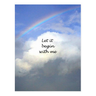 Let It Begin With Me Post Card