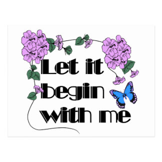 Let It Begin With Me Postcard