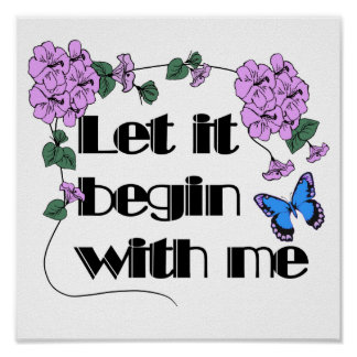 Let It Begin With Me Poster