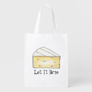 Let It Brie (Be) Funny Cheese Wedge Foodie Gift Reusable Grocery Bag