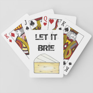 Let It Brie Cheese Wedge Food Playing Cards