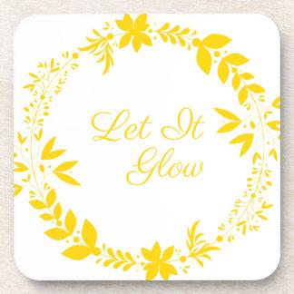 Let It Glow Coaster