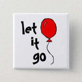 'let it go ...' button
