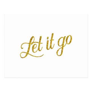 Let It Go Gold Faux Glitter Metallic Sequins Quote Postcard