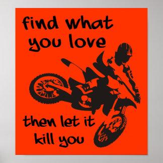 Let It Kill You Dirt Bike Motocross Poster Sign