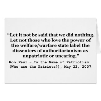Let It Not Be Said That We Did Nothing Ron Paul Greeting Card