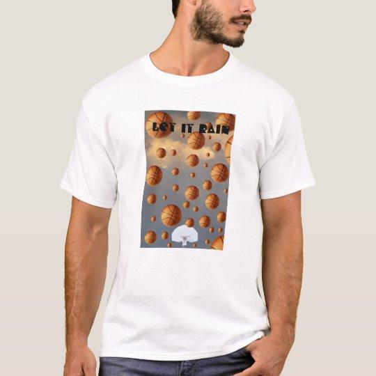 Let it Rain,   Let it rain T-Shirt