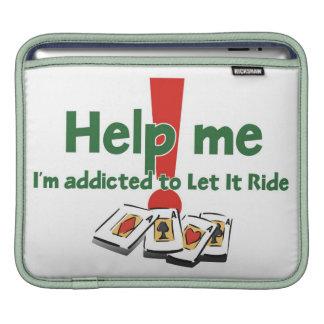 Let it Ride Addict's iPad sleeves