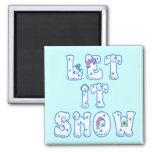 Let It Snow 2 Inch Square Magnet