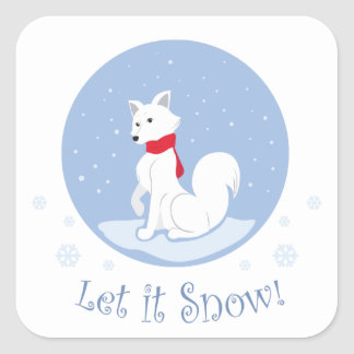 Let It Snow! (Arctic Fox) Square Sticker