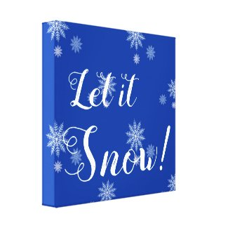 Let it Snow! Blue and White Snowflake Canvas Art