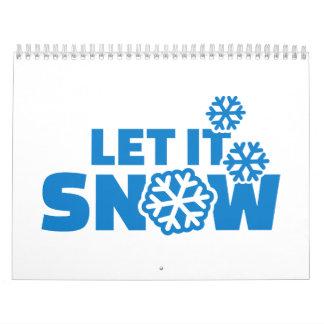 Let it snow calendars