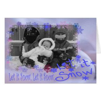 Let It Snow!! Card