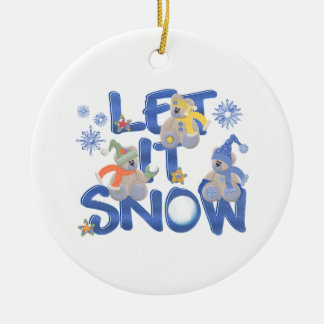 Let It Snow Ceramic Ornament
