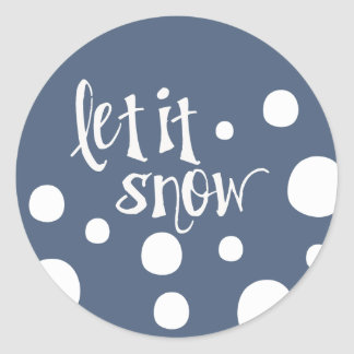 let it snow! classic round sticker