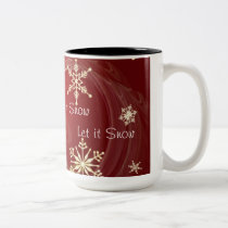 Let it Snow ~ Coffee Mug
