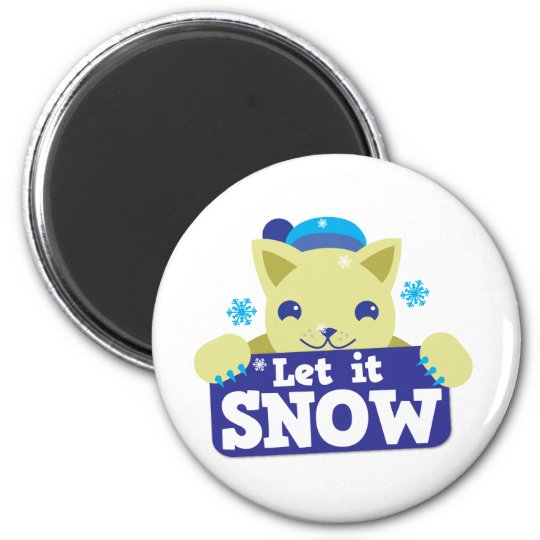 LET IT SNOW cute little kitty Magnet