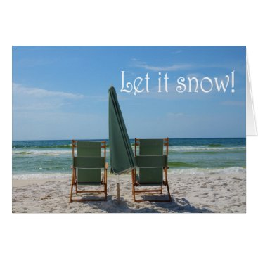 Beach Themed Let it Snow! greeting card