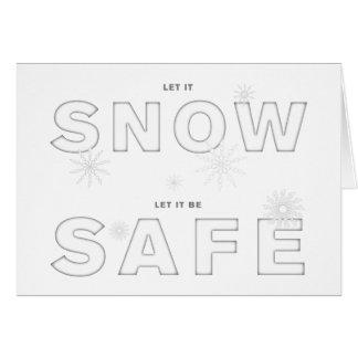 Let it snow let it be SAFE card