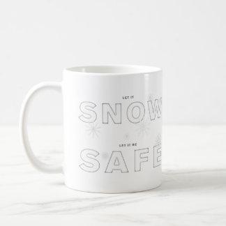 Let it snow, let it be SAFE Coffee Mug