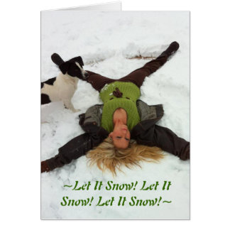 ~Let It Snow! Let It Snow! Let It Snow!~ Card