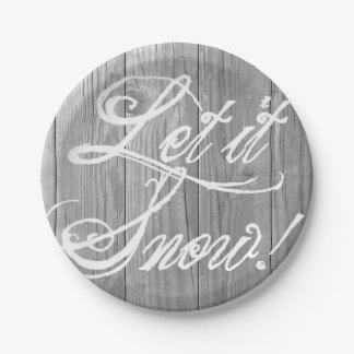 Let it Snow on Rustic Grey Wood 7 Inch Paper Plate