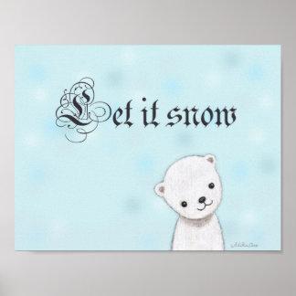 Let it snow Poster Cute Polar Bear Winter Wall Art