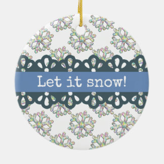 Let it Snow Snowflake Pattern Holiday Ceramic Ornament