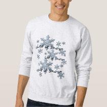Let It Snow Snowflake Sweatshirt