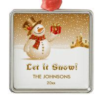 Let it snow! Snowman with present Metal Ornament