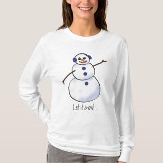 Let it snow! T-Shirt