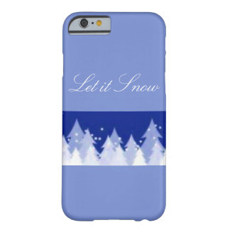 Let it Snow Winter Trees Barely There iPhone 6 Case