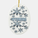 Let it Snow Wyoming Christmas Ornament