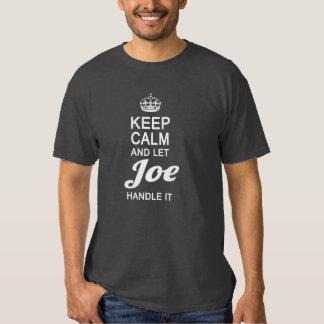 Let Joe handle it! T-Shirt