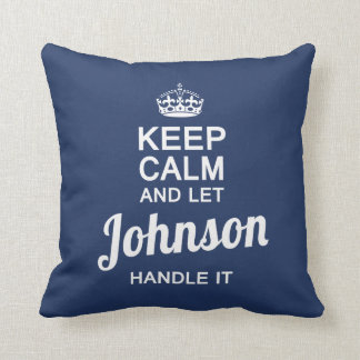 Let JOHNSON handle it! Throw Pillow