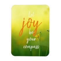 Let Joy Be Your Compass// Minimalist Floral Magnet