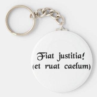 Let justice be done. (though the heavens fall) keychain