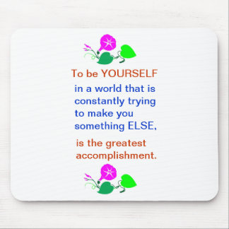 Let KIDS be KIDS : Wisdom words BE YOURSELF Mouse Pad