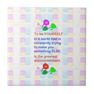 Let KIDS be KIDS : Wisdom words BE YOURSELF Tile