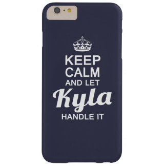 Let Kyla handle it Barely There iPhone 6 Plus Case