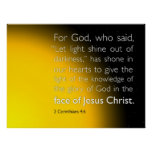 Let light shine out of darkness print