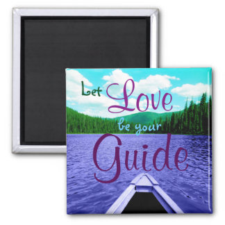 Let Love be Your Guide Canoe on Lake Magnet
