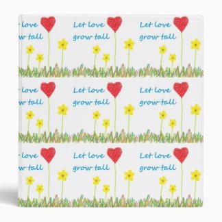 Let Love Grow Tall Binder