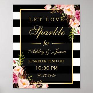 Let Love Sparkle Gold Floral Stripes Wedding Sign Poster