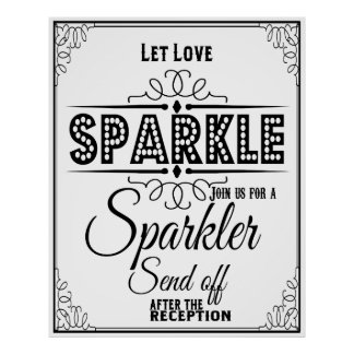 Let love Sparkle poster for a wedding Sparkler