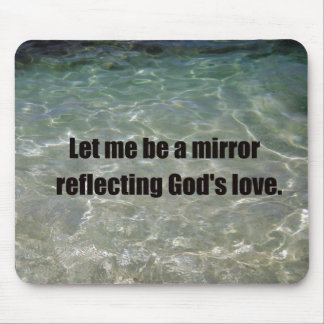 Let me be a mirror.... mouse pad