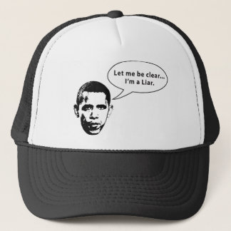 Let me be clear... Barack Obama is a Liar Trucker Hat