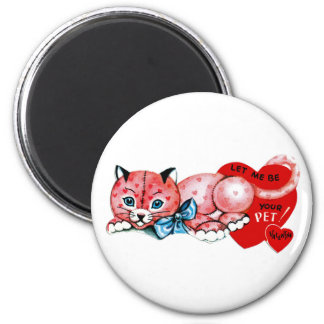 Let me be your pet, Valentine! Magnet